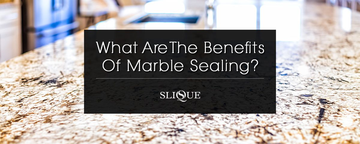 What are the benefits of Marble Sealing